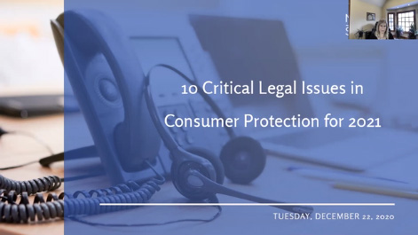 Ten Critical Legal Issues in Consumer Protection for 2021 Thumbnail