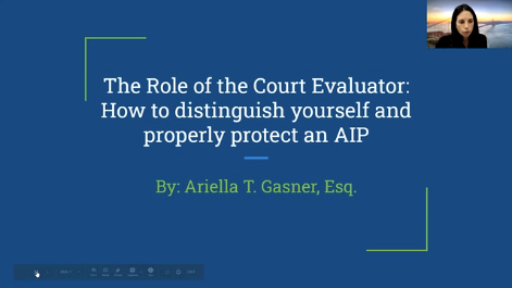 The Role of the Court Evaluator: How to Distinguish Yourself and Properly Protect an AIP Thumbnail