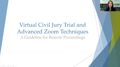 Virtual Civil Jury Trial and Advanced Zoom Techniques: A Guideline for Remote Proceedings Thumbnail